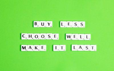 buy less choose well make it last Zitat nachhaltig einkaufen